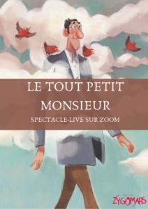 Le Tout Petit Monsieur - spectacle live sur zoom